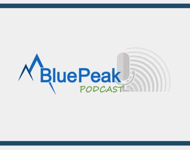 BluePeak Podcast